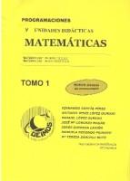 Programaciones y Unidades Didácticas Matemáticas Tomo 1
